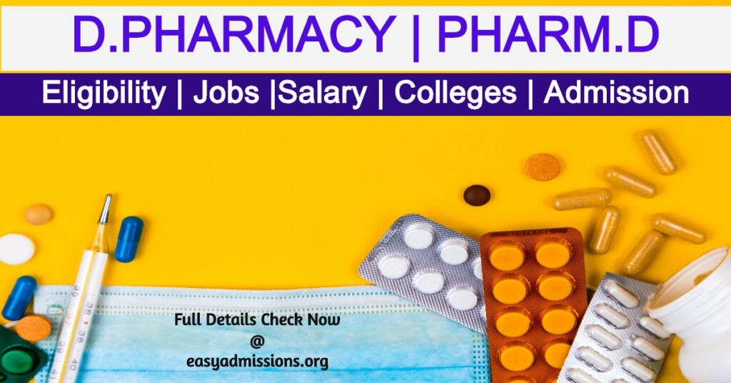 D.Pharmacy Course Details, Eligibility, Duration, Salary, Jobs, Admission