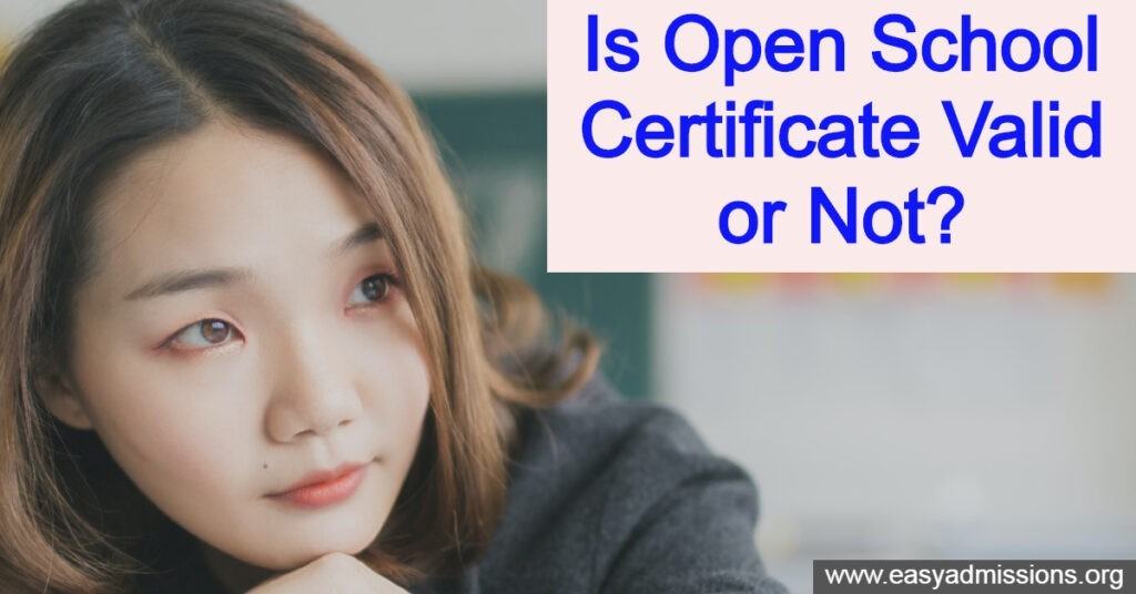 Is Open School Certificate Valid or Not