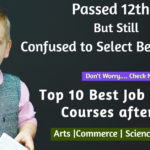 Top 10 Best Job Oriented Courses after 12th