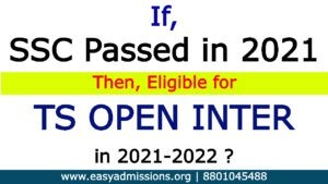 If TS Open SSC Passed in 2021, Can Eligible for TS Open Inter 2022?